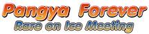 เพิ่มงาน Pangya Forever : Rare on Ice Meeting