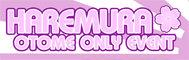 เพิ่มงาน Haremura : Otome Only Event