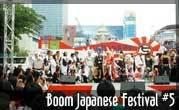 BOOM Japanese Festival #5