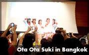 Ota Ota Suki in Bangkok