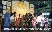 Online Station Festival 2007