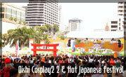 Oishi Cosplay 2 & Hot Japanese Festival