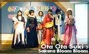 Ota Ota Suki #3 Sakura Bloom Bloom