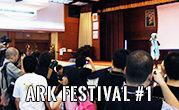 ARK Festival #1