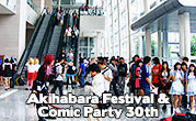 Akihabara Festival & Comic Party 30th