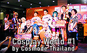 Cosplay World by Cosmode Thailand