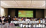 Capsule Event #22 Free Cake