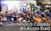 Coverdance & Cosplay @Tukcom Kosa Kon Kaen