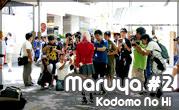 Maruya #2 Kodomo No Hi