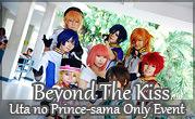 Beyond The Kiss Uta no Prince-sama Only Event