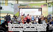 Future Park Cosplay & Anisong Contest 2014