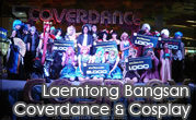 Laemtong Bangsan Coverdance & Cosplay