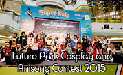 Future Park Cosplay and Anisong Contest 2015