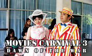 Movies Carnival 3 Dawn of the War