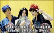Otoko no Yuujou : Shonen Jump Only Event