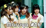 Maruya #16
