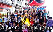 J-Park Anime Cosplay Show
