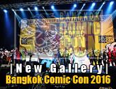 New Gallery | อัพรูปงาน Bangkok Comic Con 2016