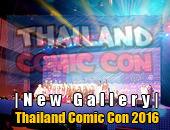 New Gallery | อัพรูปงาน Thailand Comic Con 2016