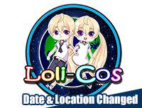 Changed | เปลี่ยนแปลงวันที่จัดงานและสถานที่จัดงาน Lolicos Cosplay Season 3