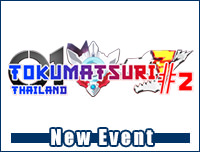 New Event | เพิ่มงาน Tokusatsu Matsuri Thailand #2