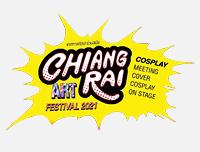 New Event | เพิ่มงาน Chiangrai Cosplay @Chiangrai Art Festival 2021